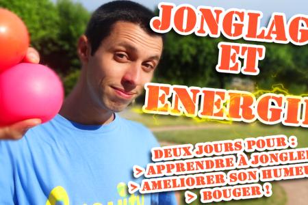 STAGE JONGLAGE ET ÉNERGIE !